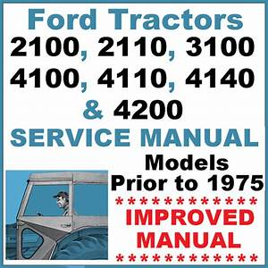Ford 2100 2110 3100 4100 4110 4140 4200 Tractor Service