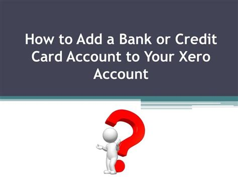 Use our credit card number generate a get a valid credit card numbers complete with cvv and you can use these credit card numbers on a free trial account on certain websites that asks for a credit. PPT - How to Add a Bank or Credit Card Account to your Xero Account? PowerPoint Presentation ...