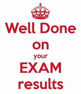 Well Done on your EXAM results Poster | g | Keep Calm-o-Matic