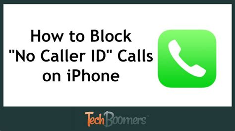 how to find blocked numbers on iphone how to block quot no caller id quot calls on iphone