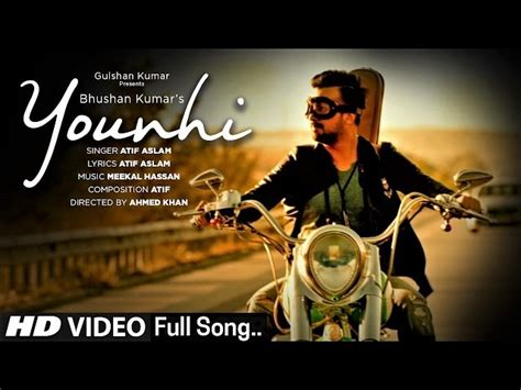 Younhi Video Song Atif Aslam Latest Hindi Song 2017