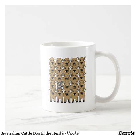 Provided to youtube by cdbabycattle dog coffee · rock creek jug bandsimpler times℗ 2010 rock creek jug bandreleased on: Australian Cattle Dog in the Herd Coffee Mug | Zazzle.com | Australian cattle dog, Cattle dog, Mugs