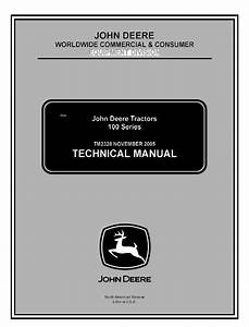John Deere 100 Series Tractors Tm2328 Technical Manual Pdf