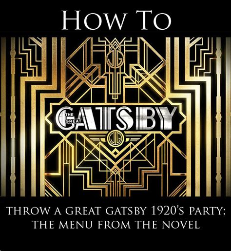 throwing   great gatsby party  menu