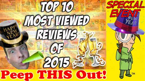 Top 10 Most Viewed Reviews Of 2015! Peep This Out! Youtube