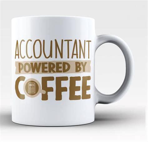 accountant powered  coffee coffee mug tea cup