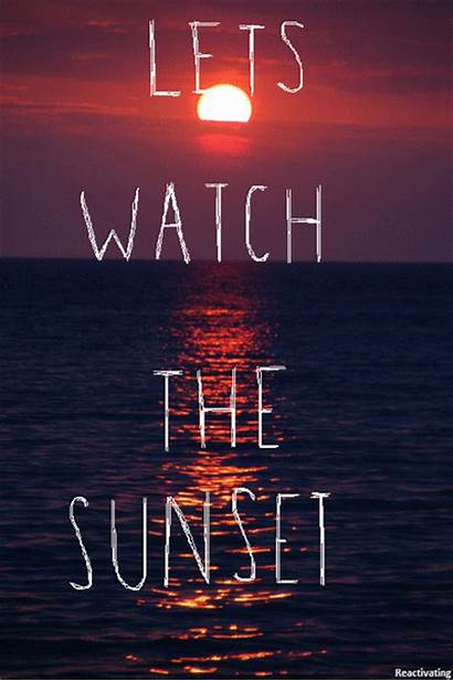 Sunset Let Lets Quotes Sunsets Ocean Funny