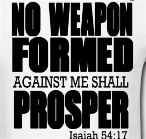no weapon formed against you shall prosper 171 quot i t been everywhere but it s my list