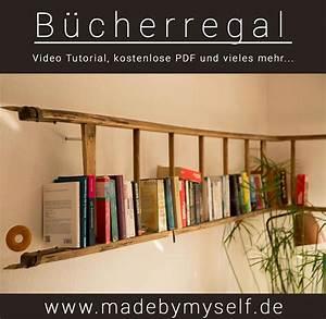 Regal Aus Leiter : b cherregal regal aus alter leiter madebymyself diy deko projekte pinterest regal m bel ~ Orissabook.com Haus und Dekorationen
