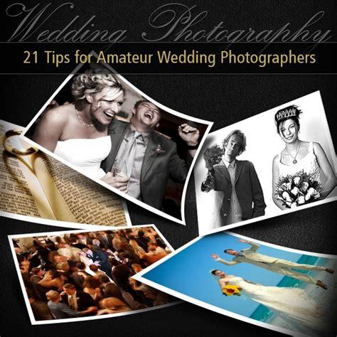Wedding Photography - 21 Tips for Amateur Wedding
