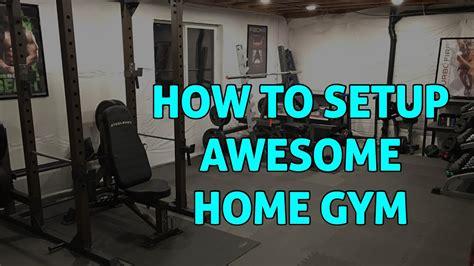 setup awesome home gym  basement youtube