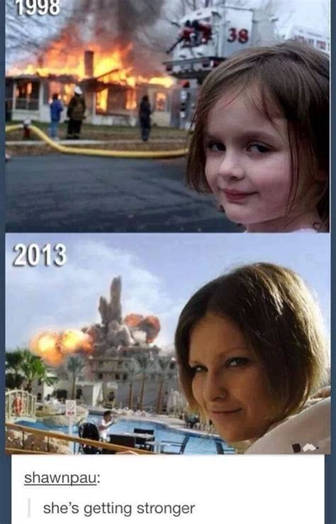 Girl House Fire Meme - getting stronger funny pictures quotes memes jokes