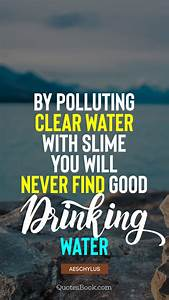 By polluting cl... Beach Pollution Quotes
