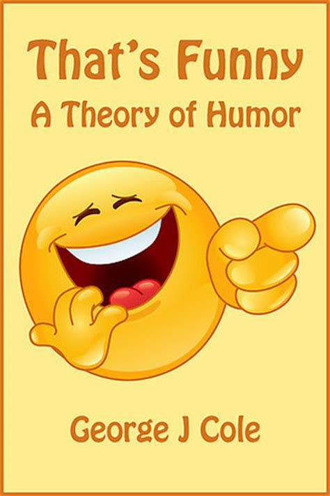 funny  theory  humor  george  cole reviews discussion bookclubs lists