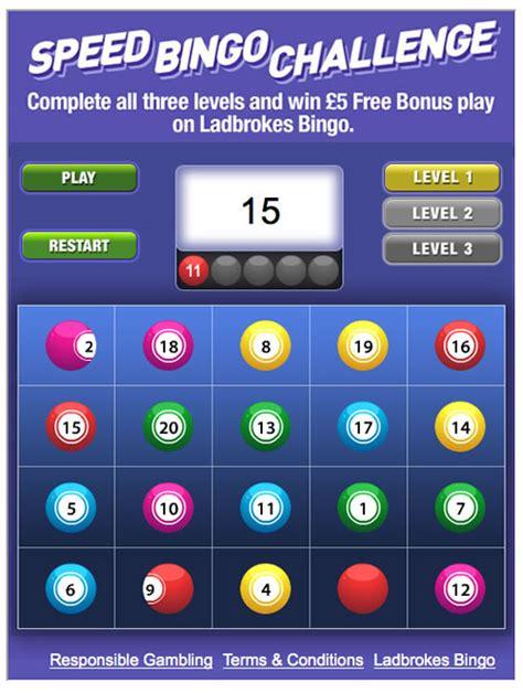 » Speed Bingo Challenge At Ladbrokes