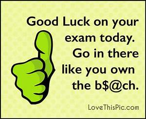 Good Luck On Your Exam Today Pictures, Photos, and Images ...