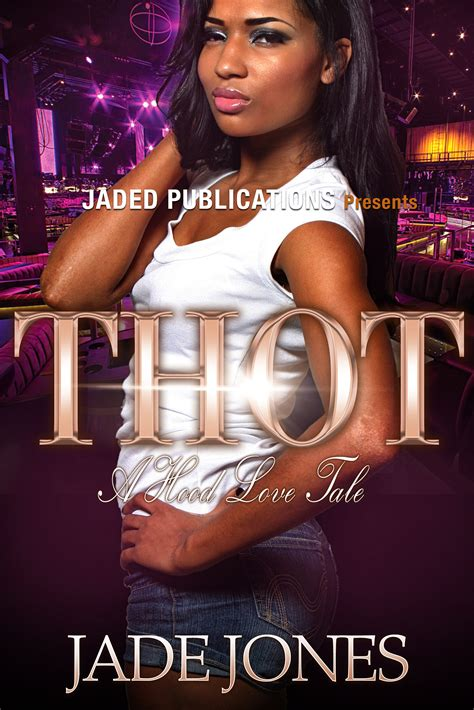thot  hood love tale  jade jones reviews discussion
