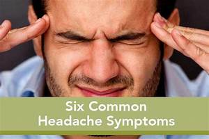 Six Common Headaches Symptoms