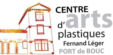 centre d arts plastiques fernand l 233 ger de port de bouc