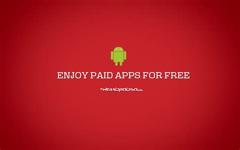 paid apps for free android market how to get paid apps for free on android the android soul