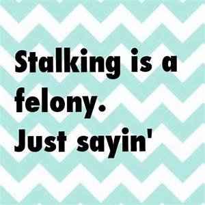 Stalkers On Facebook Quotes | www.imgkid.com - The Image ...