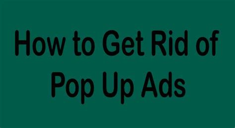 how to get rid of popup ads on laptop and android 6 steps