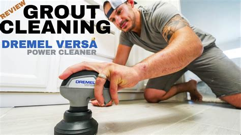easiest tile grout cleaning  dremel versa power