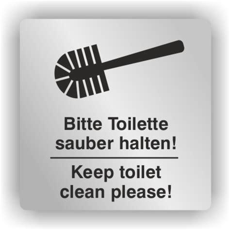 toilette sauber halten hinweisschilder aus aluminium bitte toilette sauber halten