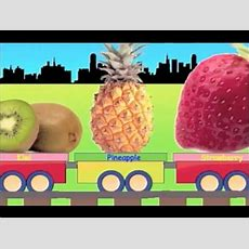 Fruit Train Learn Fruit Train  Learning Fruits For Kids Youtube