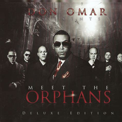 Don Omar Mp3 Don Omar Presents Meet The Orphans Deluxe Edition Don