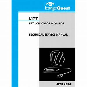 Hyundai L17t Lcd Monitor Service Manual Download