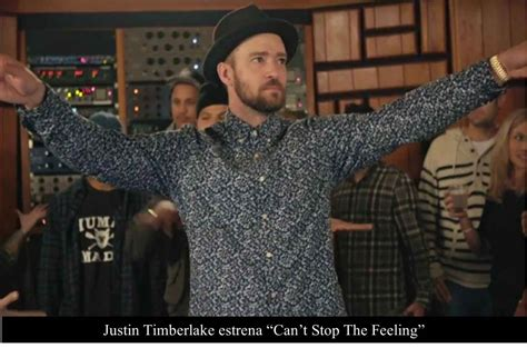 Justin Timberlake Estrena ``can´t Stop The Feeling´´