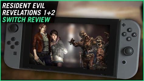 Resident Evil For Switch Resident Evil Revelations 1 2 Switch Review Youtube