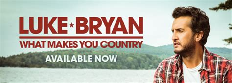 Luke Bryan What Makes You Country Xl Tour Dates Tickets