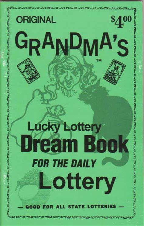 Grandma's Dream Book  Sneaky Pete!, Your #1 Source Of