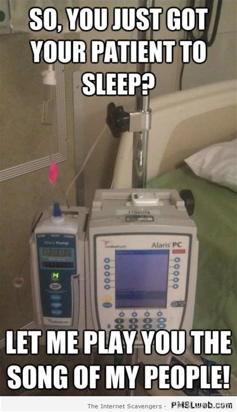 Hospital Memes - 14 you just got your patient to sleep meme pmslweb