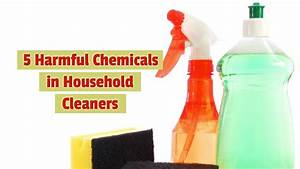 5 Harmful Chemicals in Household Cleaners
