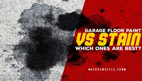 Garage Floor Paint Vs Stain garage floor paint vs stain which one is best ask the