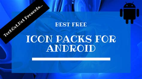 best icon packs for android best free icon packs for android