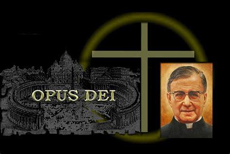 Opus Dei Illuminati by Scalia The Illuminati The Jesuits And The Vatican