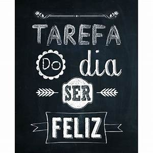 Placa Decorativa 24,5X19,5cm Tarefa do Dia ser Feliz LPMC