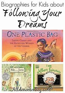 Biographies for Kids about Following Your Dreams | Books ...