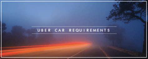 Uber Car Requirements • Alvia
