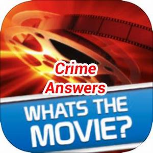 Whats The Movie Crime Level 18 - Game Solver
