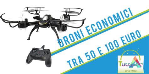 droni volanti prezzi droni economici i migliori tra i 50 e i 100