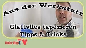Tapezieren Für Anfänger : glattvlies tapezieren f r anf nger mit tipps tricks youtube ~ Orissabook.com Haus und Dekorationen