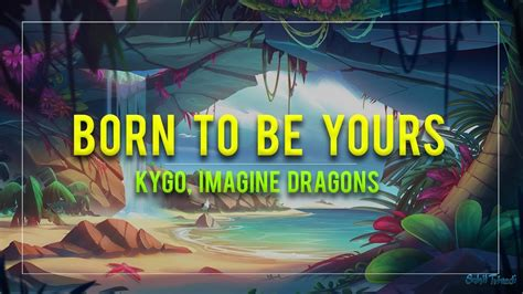 Born To Be Yours (tropical House