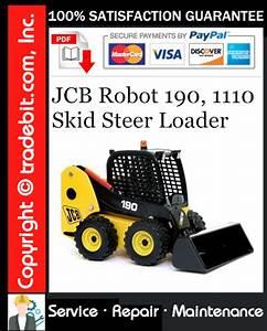 Jcb Robot 190  1110 Skid Steer Loader Service Repair