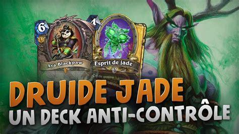 R Druid Deck Kft by Druid Jade Un Deck De Curve Mais Pas Que