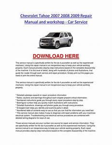 Chevrolet Tahoe 2007 2008 2009 Repair Manual And Workshop